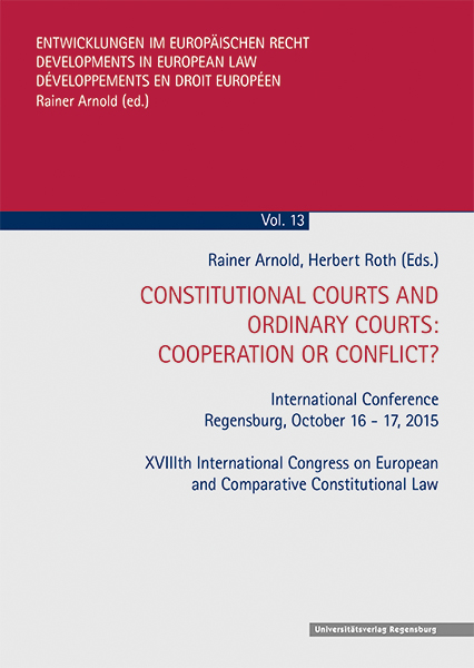 CONSTITUTIONAL COURTS AND ORDINARY COURTS: COOPERATION OR CONFLICT?
