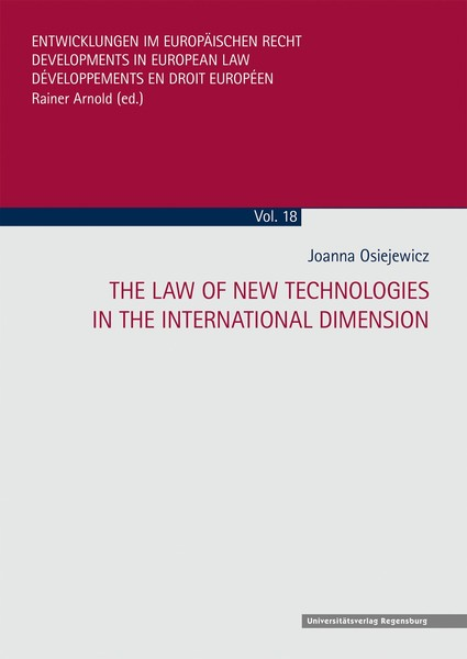 The Law of New technologies in the International Dimension